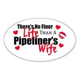Pipeliner's Life Oval Decal