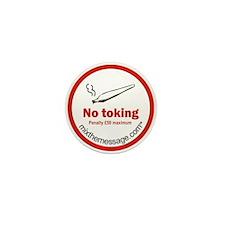 No Toking Mini Button