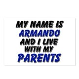my name is armando and I live with my parents Post