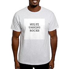 MULTI TASKING ROCKS Ash Grey T-Shirt