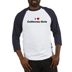I Love California Girls Baseball Jersey