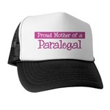 Proud Mother of Paralegal Trucker Hat