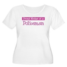 Proud Mother of Policeman T-Shirt