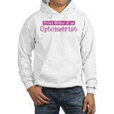 Proud Mother of Optometrist Hoodie Sweatshirt