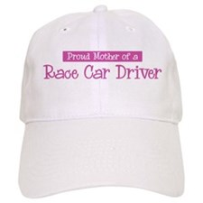 Proud Mother of Race Car Driv Baseball Cap