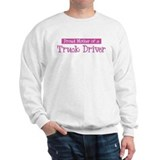Proud Mother of Truck Driver Sweater