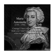 Courage Marie Antoinette Tile Coaster