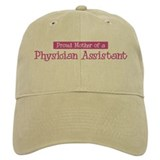 Proud Mother of Physician Ass Baseball Cap