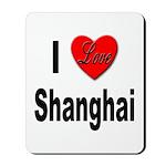 I Love Shanghai China Mousepad