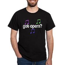 Got Opera T-Shirt