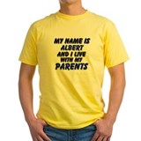 my name is albert and I live with my parents Yello