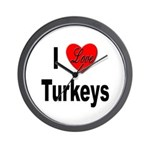 I Love Turkeys Wall Clock