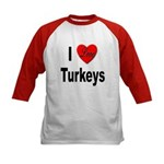 I Love Turkeys (Front) Kids Baseball Jersey