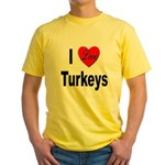 I Love Turkeys Yellow T-Shirt