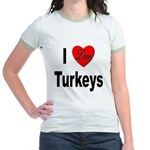 I Love Turkeys (Front) Jr. Ringer T-Shirt