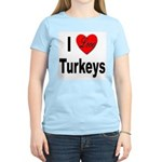 I Love Turkeys (Front) Women's Pink T-Shirt