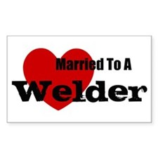 Married to A Welder Rectangle Decal