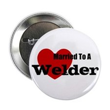 "Married to A Welder 2.25"" Button (10 pack)"