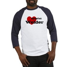 Married to A Welder Baseball Jersey