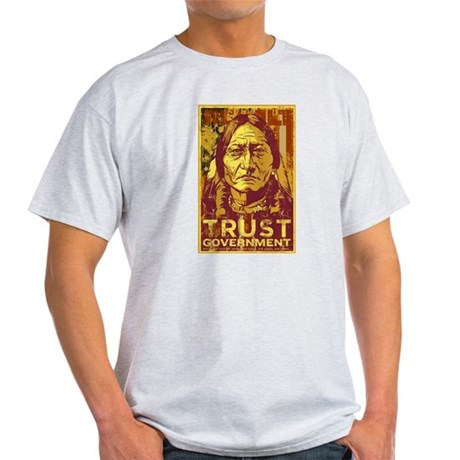 Trust Government Light T-Shirt