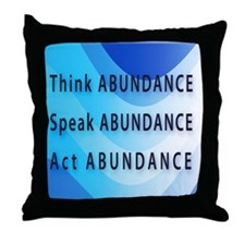Think Abundance Throw Pillow