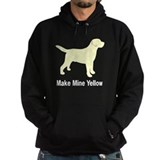 Make Mine Yellow Lab Hoodie