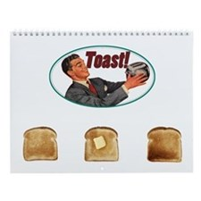 I Love Toast! Wall Calendar