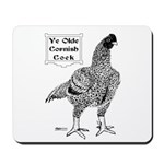 Ye Olde Cornish Cock Mousepad