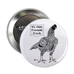 "Ye Olde Cornish Cock 2.25"" Button (100 pack)"