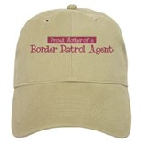 Proud Mother of Border Patrol Baseball Cap