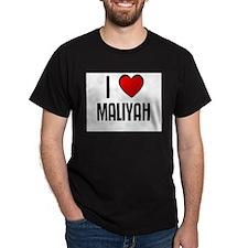 I LOVE MALIYAH Black T-Shirt