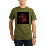 Me Hate You Long Time T-Shirt