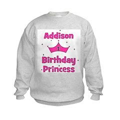 1st Birthday Princess Addison Kids Sweatshirt