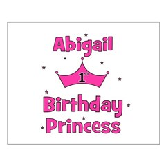 1st Birthday Princess Abigail Posters