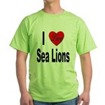 I Love Sea Lions Green T-Shirt