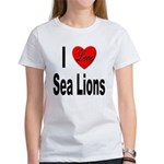 I Love Sea Lions (Front) Women's T-Shirt