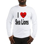 I Love Sea Lions (Front) Long Sleeve T-Shirt