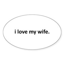 I Love My Wife Oval Sticker (10 pk)