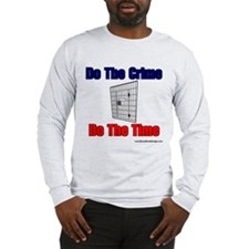 Do The Crime Long Sleeve T-Shirt
