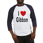 I Love Gibbon (Front) Baseball Jersey