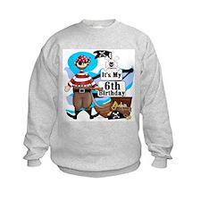 Pirate's Life 6th Birthday Sweatshirt