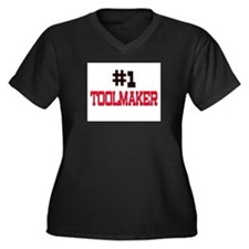 Number 1 TOOLMAKER Women's Plus Size V-Neck Dark T