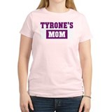 Tyrones Mom T-Shirt
