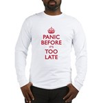 Panic Soon Long Sleeve T-Shirt