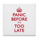 Panic Soon Tile Coaster