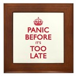 Panic Soon Framed Tile