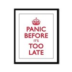 Panic Soon Framed Panel Print