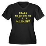 Obama--the man with the TLC Women's Plus Size V-Ne