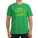 Obama--the man with the TLC Men's Fitted T-Shirt (