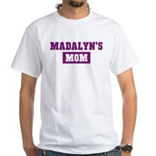 Madalyns Mom Shirt